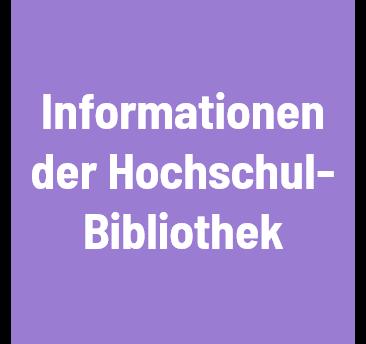 Link zu den Informationen der Hochschulbibliothek